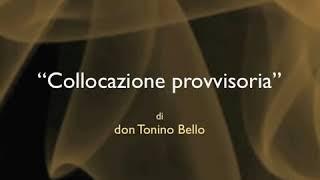 Don Tonino Bello - Collocazione provvisoria