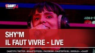 Скачать Shy M Il Faut Vivre Live C Cauet Sur NRJ