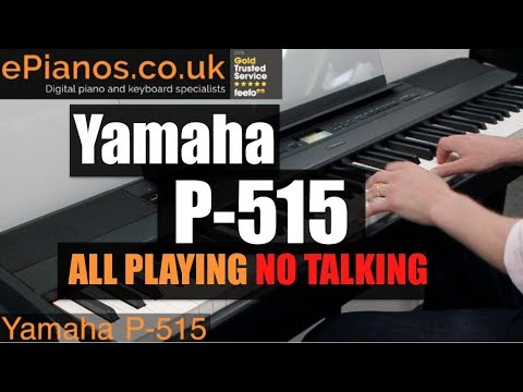 yamaha p 515 portable piano all playing no talking youtube. Black Bedroom Furniture Sets. Home Design Ideas