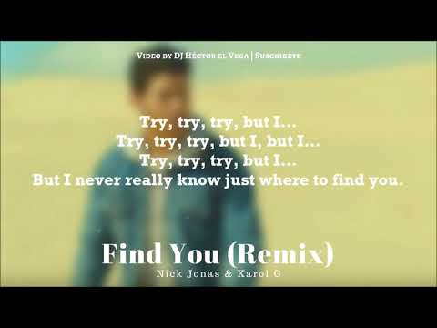 Find You (Remix) - Karol G & Nick Jonas [Letra/Lyrics]