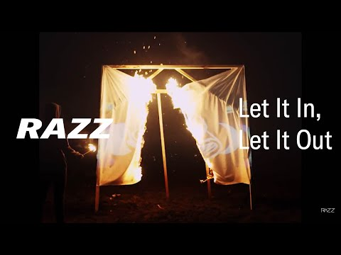 RAZZ - Let It In, Let It Out (Official Video)