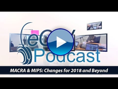 MACRA & MIPS: Changes for 2018 and Beyond