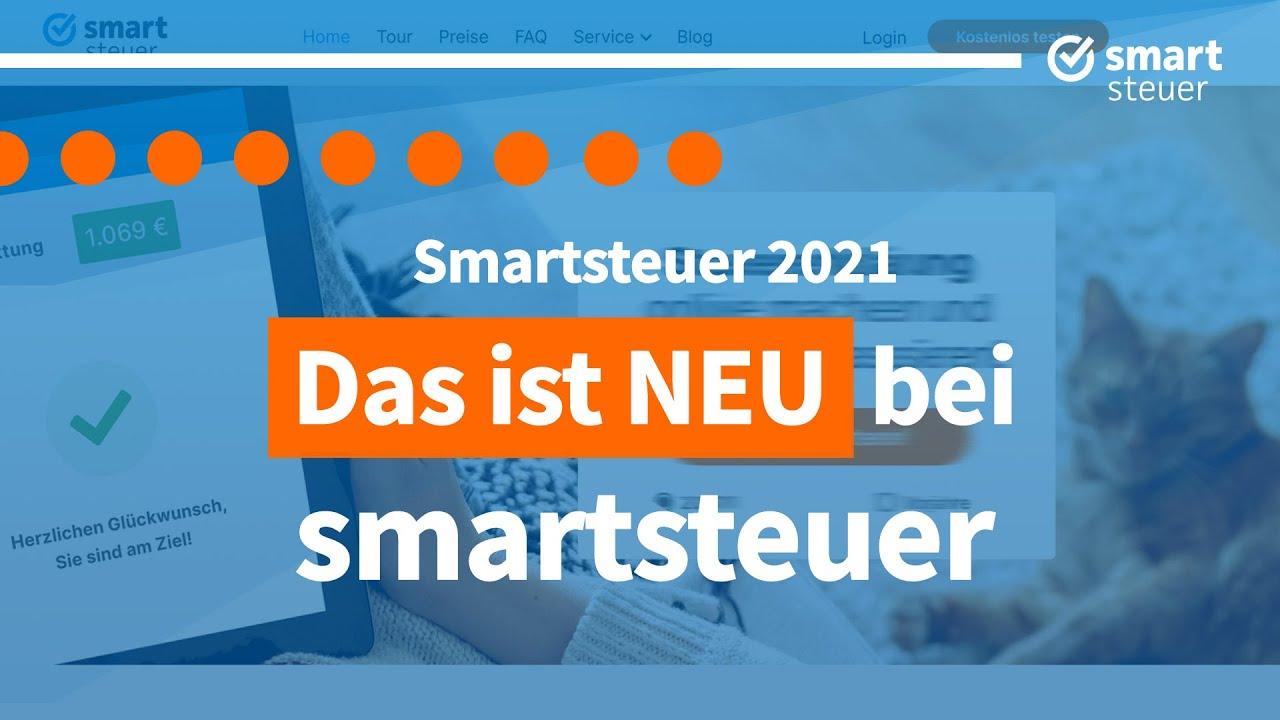 Das ist NEU bei smartsteuer 2021 | Steuererklärung 2020 ...