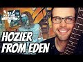 From Eden Hozier Guitar Lesson Guitar Song Tutorial With On Screen Chords And TAB mp3