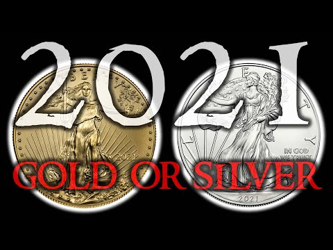 GOLD OR SILVER 2021 - Which is a Better Buy?