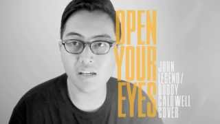 "Cover / John Legend/Bobby Caldwell / ""Open Your Eyes"""