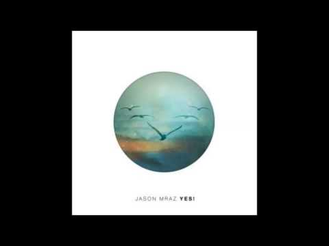 Jason Mraz - YES!  Full Album Download
