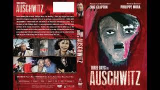 ERIC CLAPTON - Three Days In Auschwitz [SOUNDTRACK]