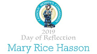 Mary Rice Hasson (Talk 2)- Archdiocese of Newark Catholic Women's Commission 2019 Day of Reflection