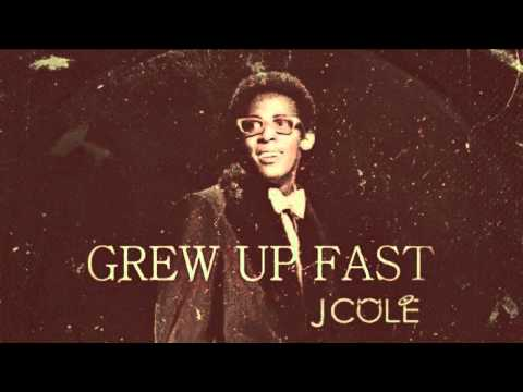 J. Cole - Grew Up Fast - Hip Hop 2012