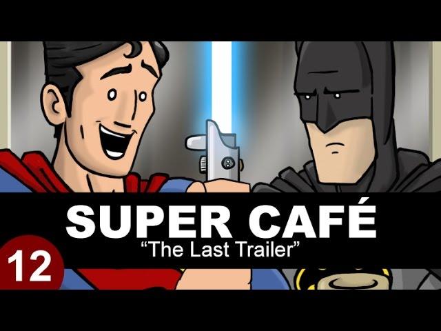 Super Cafe: The Last Trailer