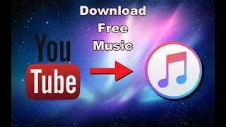 How To Download Music From Youtube 2018