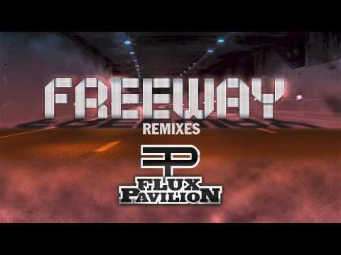 Flux Pavilion - Freeway (Flux Pavilion and Kill The Noise Remix) [Official Audio]
