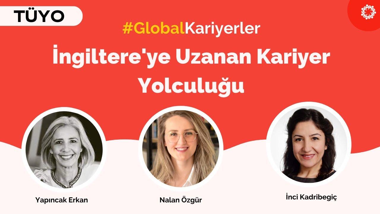 İngiltere'ye Uzanan Kariyer Yolculuğu - Özge Aycan Bozkurt & Nalan Özgür