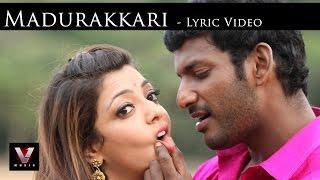 Paayum Puli - Madurakkari - Lyric Video   D Imman   Vishal   Kajal Aggarwal   Suseenthiran