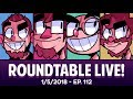 Roundtable Live! - 1/5/2018 (Ep. 112)