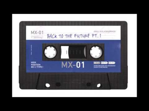 Paul Kalkbrenner -  Back To The Future PART 1