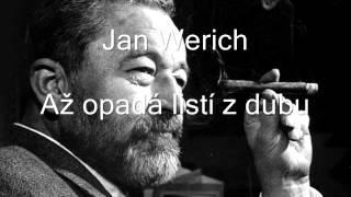 Jan Werich -  Až opadá listí z dubu