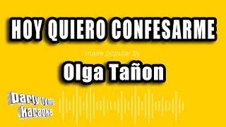 olga-tanon---hoy-quiero-confesarme-version-karaoke
