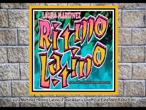 Download Laura Martinez - Ritmo Latino (Fabio Allan's Unofficial Extended Radio Edit)