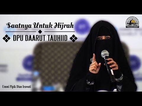Saatnya Untuk Hijrah (DPU DT) - Ummi Pipik Dian Irawati