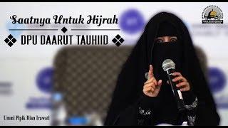 Video Saatnya Untuk Hijrah (DPU DT) - Ummi Pipik Dian Irawati download MP3, 3GP, MP4, WEBM, AVI, FLV Agustus 2018