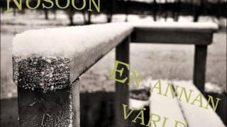 Nosoon - En Annan Värld + Lyrics