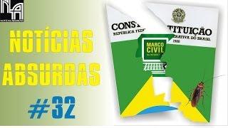 NOTÍCIAS ABSURDAS #32