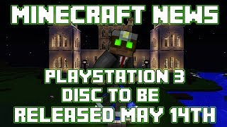 Minecraft News: Playstation 3 BLU Ray Game Disc to be Released May 14th