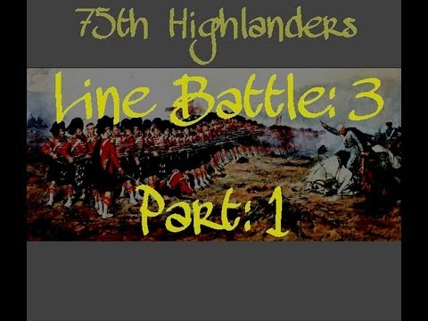 75th Highlanders Line Battle 3 (Part 1) (Mount and Blade Napoleonic Wars)
