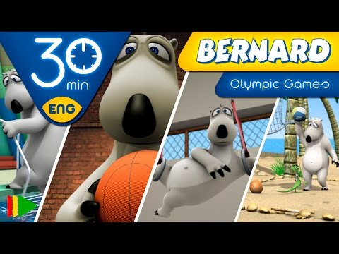 Bernard Bear | Olympic Games | 30 minutes