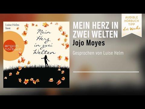 Mein Herz in zwei Welten (Lou Clarke 3) YouTube Hörbuch Trailer auf Deutsch
