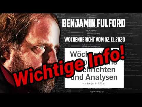Benjamin Fulford: Wichtige Info zum Wochenbericht vom 02.11.2020