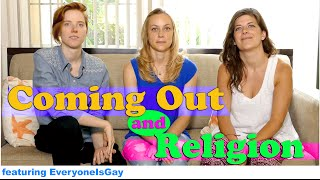 Coming Out and Religion! with EveryoneisGay!