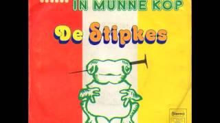De Stipkes - Unne Spijker In Munne Kop