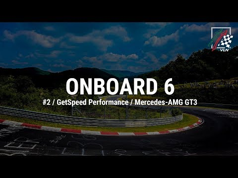 Onboard 6: #2 / GetSpeed Performance / Mercedes-AMG GT3