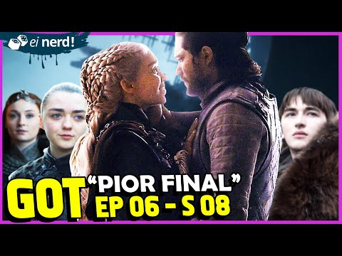 O FINAL DE GAME OF THRONES FOI HORRÍVEL  Análise EP 06 - S 08