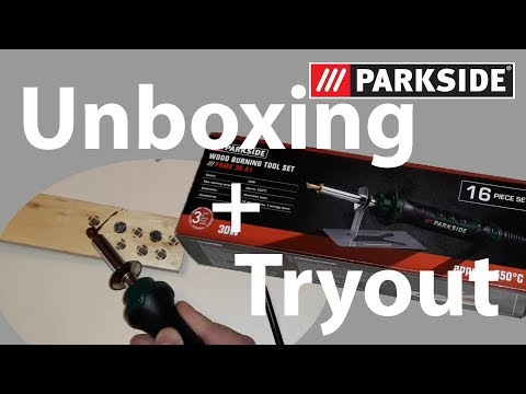 Parkside Wood Burning Tool Set - Unboxing + Tryout