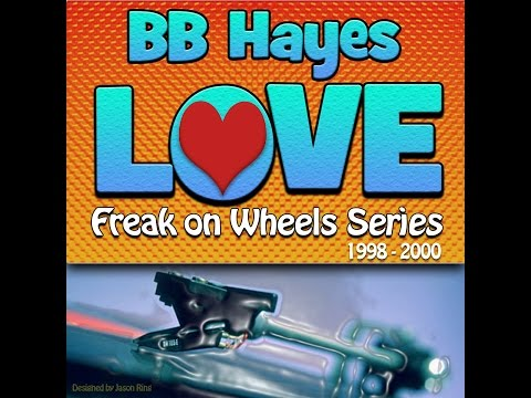 Love - Freak on Wheels Series - By BB Hayes House Mix (1998 - 2000)