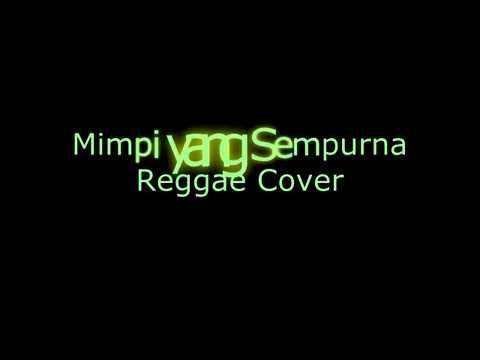 Dave Rastillus - Mimpi yang sempurna - Peterpan (Reggae Cover)