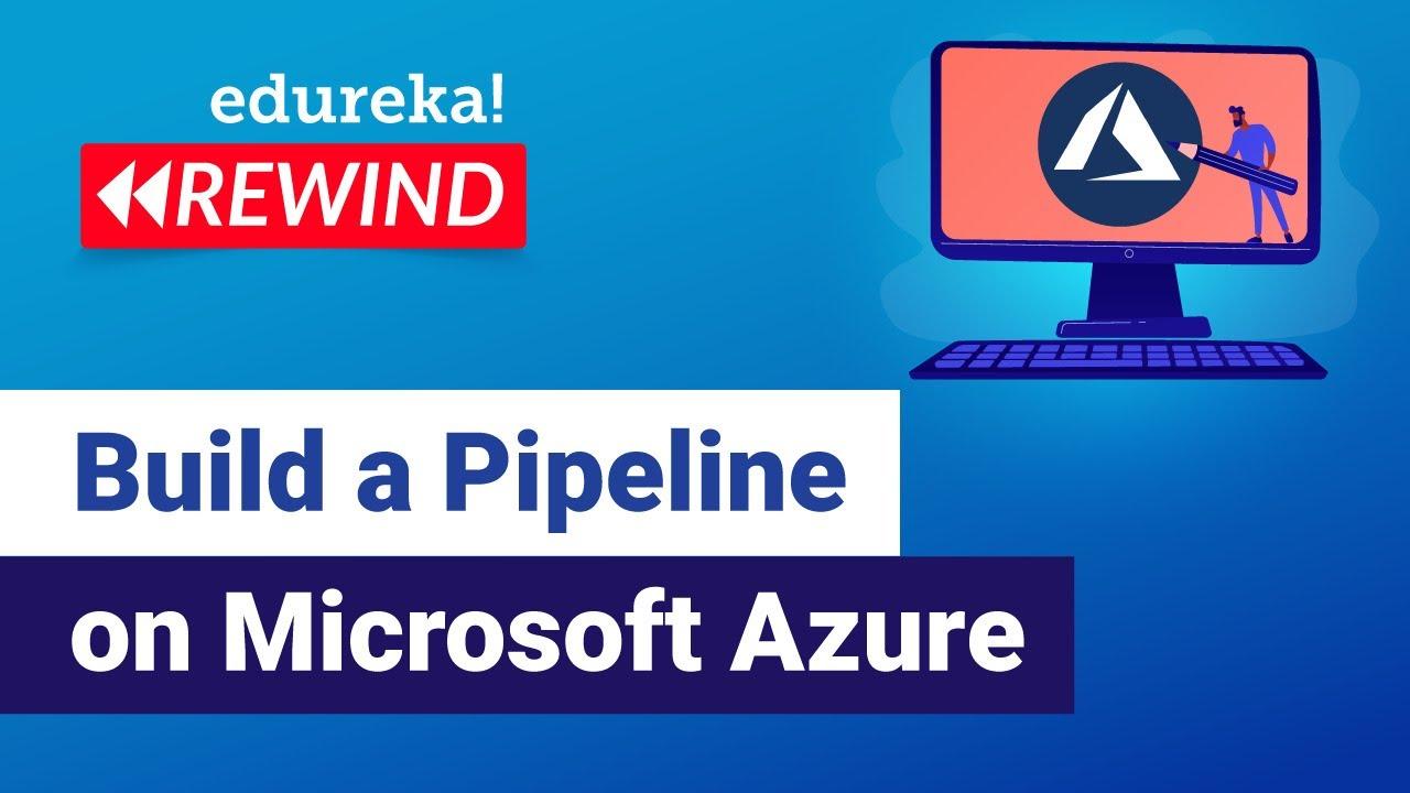 Build a Pipeline on Microsoft Azure | Azure DevOps Tutorial For Beginners