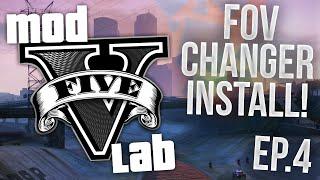 GTA V PC: Mod Lab - FOV Changer Installation! - Episode 4! (HD)