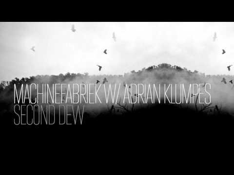 Machinefabriek w  Adrian Klumpes — Second Dew