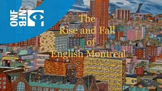 The Rise and Fall of English Montreal