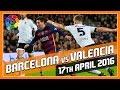 Barcelona vs. Valencia - 17 Apr 2016 - Match Prediction