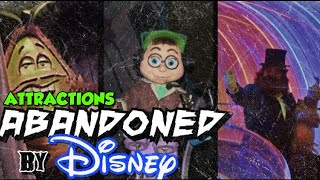 Attractions Abandoned by Disney