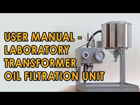 Laboratory Transformer Oil Filtration Unit GlobeCore. User Manual