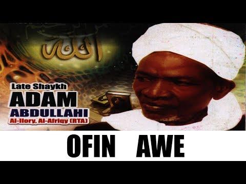 OFIN AWE - Late Sheikh Adam Abdullahi Al-Ilory, Al-Afrigy (RTA)