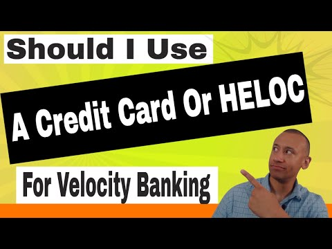should-i-use-a-credit-card-or-a-home-equity-line-of-credit-(heloc)-for-the-velocity-banking-strategy