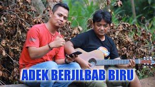 Adik Berjilbab Biru  Cover Fendik Feat Cak Obet